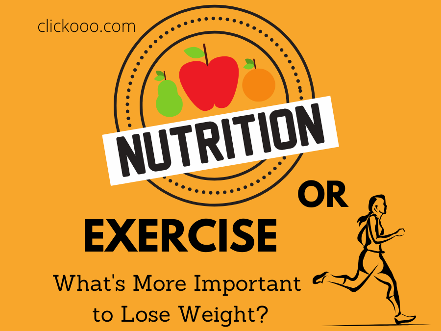 nutrition and exercise what is more important when losing weight