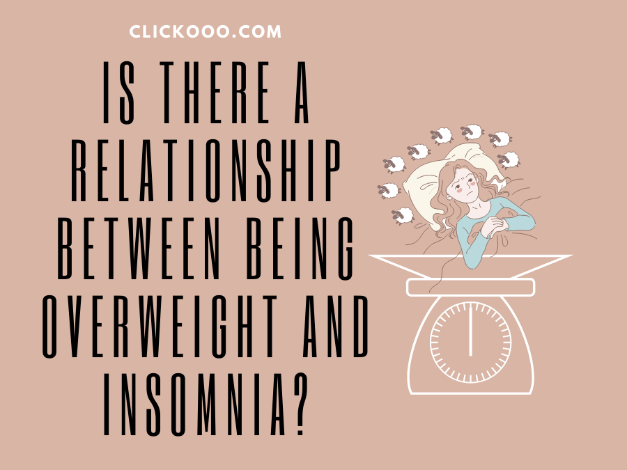 IS THERE A RELATIONSHIP BETWEEN OVERWEIGHT AND INSOMNIA?