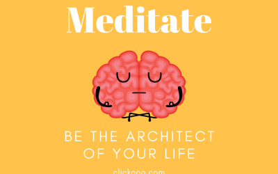 BE THE ARCHITECT OF YOUR LIFE WITH MEDITATION