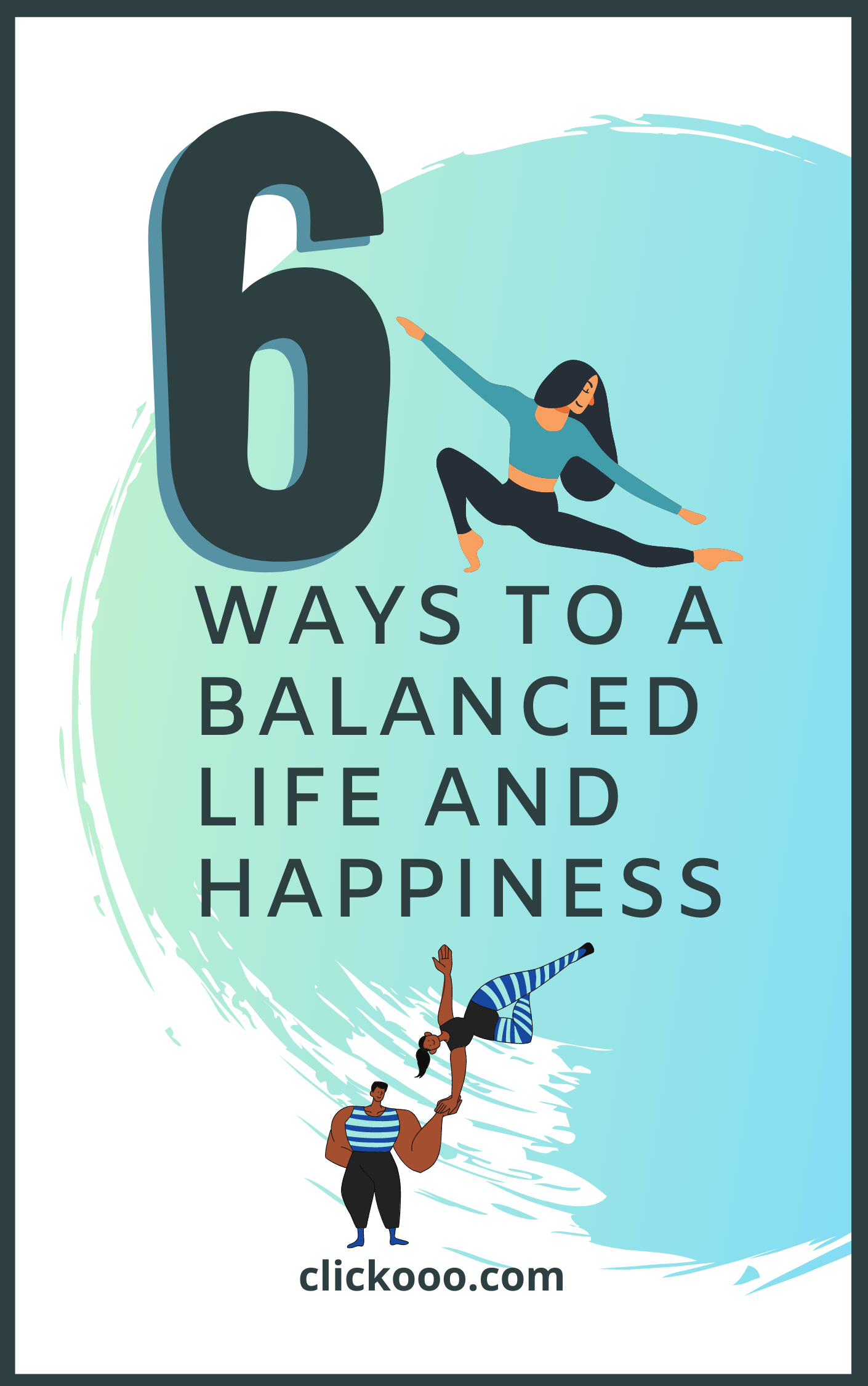 6 ways to a Balanced life and Happiness Free e book